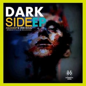 Aquadeep, Vee-Soul ,Dark Side, download ,zip, zippyshare, fakaza, EP, datafilehost, album, Deep House Mix, Deep House, Deep House Music, Deep Tech, Afro Deep Tech, House Music