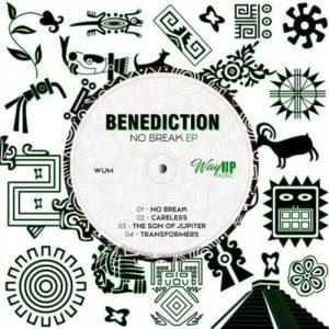 Benediction, No Break, download ,zip, zippyshare, fakaza, EP, datafilehost, album, Afro House, Afro House 2019, Afro House Mix, Afro House Music, Afro Tech, House Music