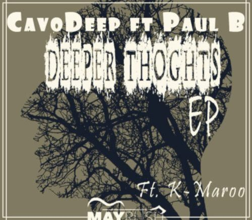 CavoDeep, Paul B,Deeper Thoughts, download ,zip, zippyshare, fakaza, EP, datafilehost, album, Deep House Mix, Deep House, Deep House Music, Deep Tech, Afro Deep Tech, House Music