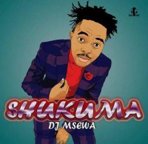 DJ Msewa, Shukuma, mp3, download, datafilehost, toxicwap, fakaza, Afro House, Afro House 2019, Afro House Mix, Afro House Music, Afro Tech, House Music