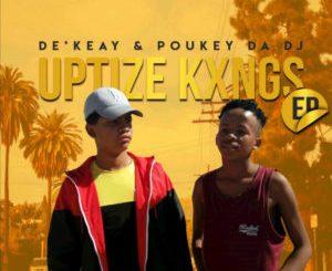 De'KeaY , Poukey Da DJ, Shaya Uptize, Caltonic SA, P.T.S Vocals, mp3, download, datafilehost, toxicwap, fakaza, House Music, Amapiano, Amapiano 2019, Amapiano Mix, Amapiano Music, House Music