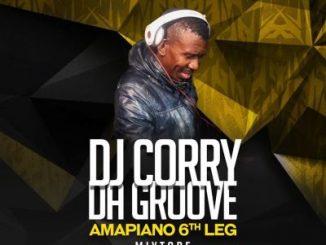 Dj Corry Da Groove, Amapiano 6th Leg Mix, mp3, download, datafilehost, toxicwap, fakaza, House Music, Amapiano, Amapiano 2019, Amapiano Mix, Amapiano Music, House Music