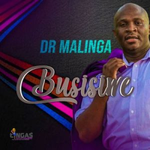 Dr Malinga, Busisiwe, download ,zip, zippyshare, fakaza, EP, datafilehost, album, Afro House, Afro House 2019, Afro House Mix, Afro House Music, Afro Tech, House Music