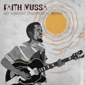 Faith Mussa – Ndi Konkuno Rudimental zamusic - Faith Mussa – Ndi Konkuno (Rudimental Remix)