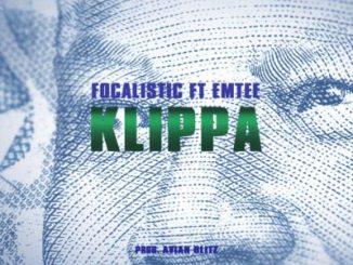 Focalistic, Klippa, Emtee, mp3, download, datafilehost, toxicwap, fakaza, Hiphop, Hip hop music, Hip Hop Songs, Hip Hop Mix, Hip Hop, Rap, Rap Music