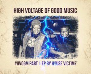 House Victimz, MackTen, Incwadi, Paul B, mp3, download, datafilehost, toxicwap, fakaza, Afro House, Afro House 2019, Afro House Mix, Afro House Music, Afro Tech, House Music