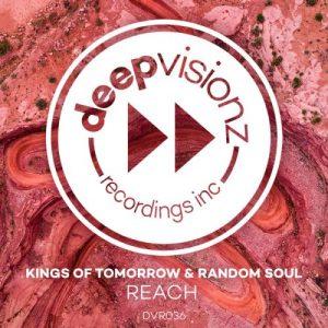 Kings Of Tomorrow, Random Soul , Reach, download ,zip, zippyshare, fakaza, EP, datafilehost, album, Deep House Mix, Deep House, Deep House Music, Deep Tech, Afro Deep Tech, House Music