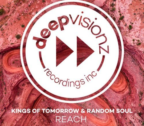 Kings Of Tomorrow, Random Soul , Reach, download ,zip, zippyshare, fakaza, EP, datafilehost, album, Deep House Mix, Deep House, Deep House Music, Deep Tech, Afro Deep Tech, House Music