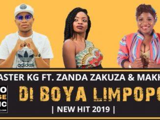 Master KG, Di Boya Limpopo, Zanda Zakuza, Makhadzi, mp3, download, datafilehost, toxicwap, fakaza, Afro House, Afro House 2019, Afro House Mix, Afro House Music, Afro Tech, House Music