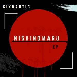 Sixnautic , Nishinomaru, download ,zip, zippyshare, fakaza, EP, datafilehost, album, Afro House, Afro House 2019, Afro House Mix, Afro House Music, Afro Tech, House Music