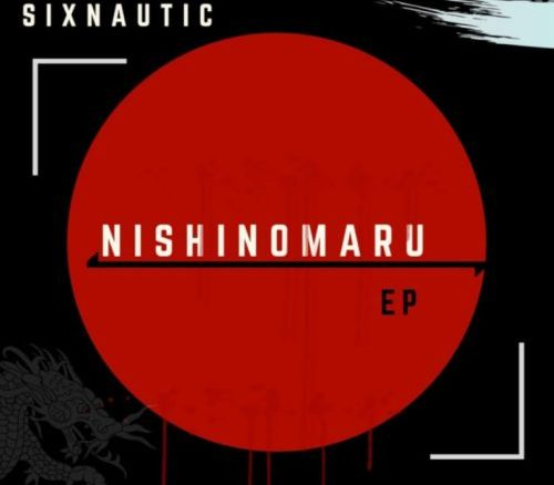 Sixnautic , Nishinomaru, download ,zip, zippyshare, fakaza, EP, datafilehost, album, Afro House, Afro House 2019, Afro House Mix, Afro House Music, Afro Tech, House Music