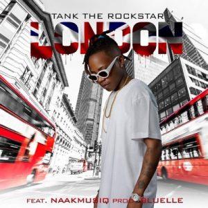 TankTheRockStar, London, NaakMusiQ, mp3, download, datafilehost, toxicwap, fakaza, Afro House, Afro House 2019, Afro House Mix, Afro House Music, Afro Tech, House Music