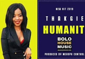 Thakgie, Humanity, Original Mix, mp3, download, datafilehost, toxicwap, fakaza, Afro House, Afro House 2019, Afro House Mix, Afro House Music, Afro Tech, House Music