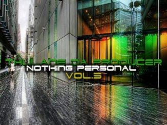 Thulane Da Producer, Nothing Personal Vol. 5, download ,zip, zippyshare, fakaza, EP, datafilehost, album, Deep House Mix, Deep House, Deep House Music, Deep Tech, Afro Deep Tech, House Music