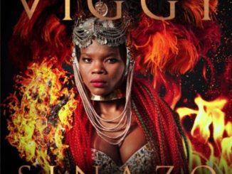 Viggy (Idols SA), Sinazo, mp3, download, datafilehost, toxicwap, fakaza, Kwaito Songs, Kwaito, Kwaito Mix, Kwaito Music, Kwaito Classics, Pop Music, Pop, Afro-Pop