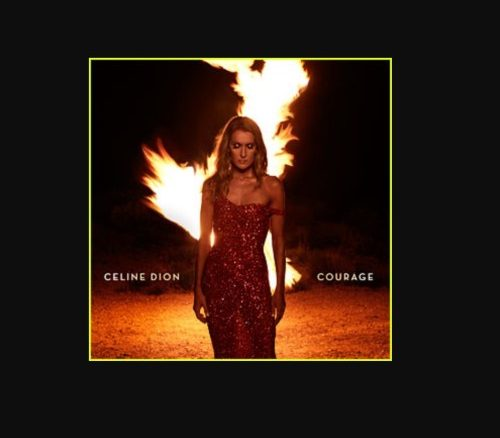 Celine Dion, Courage, download ,zip, zippyshare, fakaza, EP, datafilehost, album, R&B/Soul, R&B/Soul Mix, R&B/Soul Music, R&B/Soul Classics, R&B, Soul, Soul Mix, Soul Classics