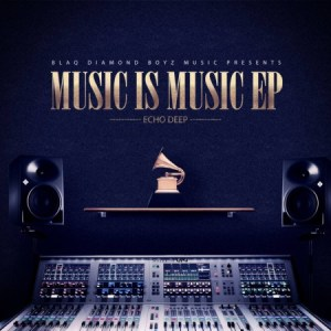 Echo Deep, Music Is Music, download ,zip, zippyshare, fakaza, EP, datafilehost, album, Afro House, Afro House 2019, Afro House Mix, Afro House Music, Afro Tech, House Music