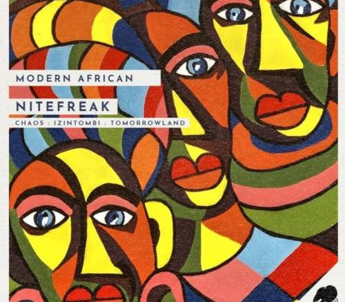 Nitefreak, Modern African, download ,zip, zippyshare, fakaza, EP, datafilehost, album, Afro House, Afro House 2019, Afro House Mix, Afro House Music, Afro Tech, House Music
