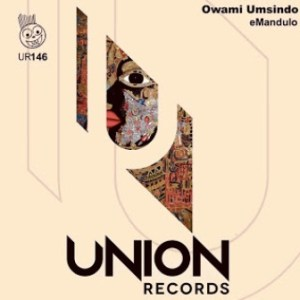 Owami Umsindo , When in Africa, mp3, download, datafilehost, toxicwap, fakaza, Afro House, Afro House 2019, Afro House Mix, Afro House Music, Afro Tech, House Music