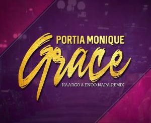 Portia Monique, Grace, KAARGO & Enoo Napa Remix, mp3, download, datafilehost, toxicwap, fakaza, Afro House, Afro House 2019, Afro House Mix, Afro House Music, Afro Tech, House Music
