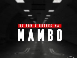 DJ Bom Ruthes MA %E2%80%93 Mambo Afro Mix zamusic - DJ Bom & Ruthes MA – Mambo (Afro Mix)