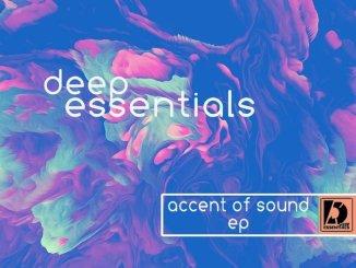 Deep Essentials %E2%80%93 Accent Of Sound EP zamusic - EP: Deep Essentials – Accent Of Sound