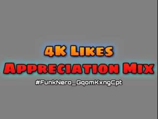 FunkNero %E2%80%93 4K Likes Appreciation Mix zamusic - FunkNero – 4K Likes Appreciation Mix