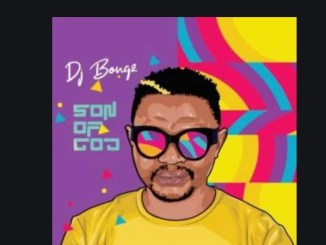 Son of God album - DJ Bongz – Wangishiya Ft. Sena