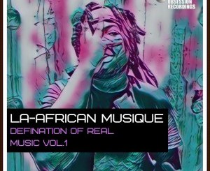 La-African Musique, Shapes, Energy, Main Groove Tech, mp3, download, datafilehost, toxicwap, fakaza, Afro House, Afro House 2020, Afro House Mix, Afro House Music, Afro Tech, House Music